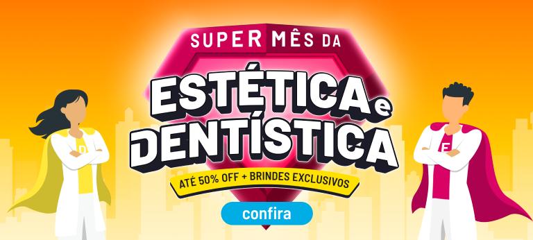 [LOGIN] Super Mês da Estética e Dentística