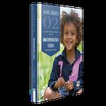 Livro Anuário 02: Odontopediatria Clínica Integrada e Atual