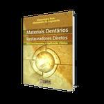 Livro Materiais Dentários Restauradores Diretos dos Fundamentos à Aplicação Clínica