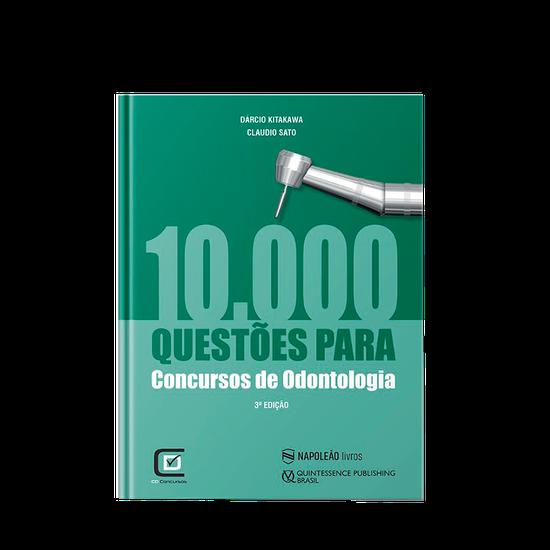 Livro 10.000 Questões p/ Concursos de Odontologia - 3ª Edição