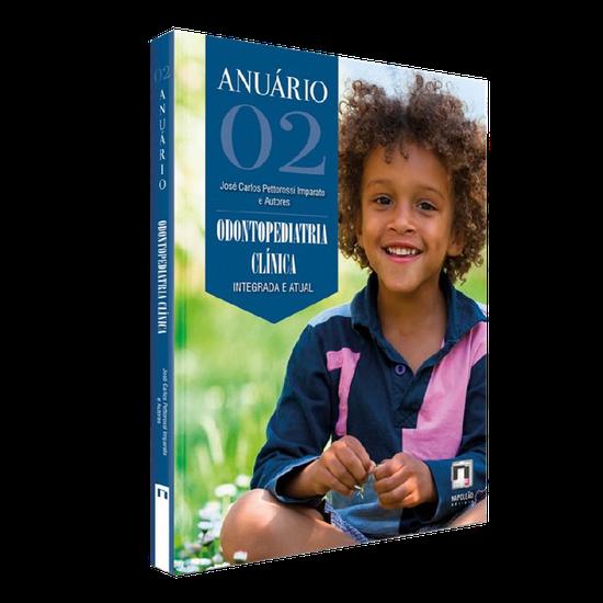 Livro Anuário de Odontopediatria Clínica - Volume 02
