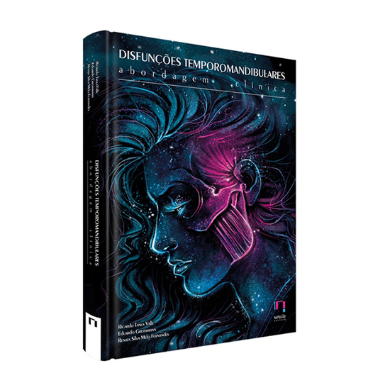 Livro Disfunções Temporomandibulares: Abordagem Clínica