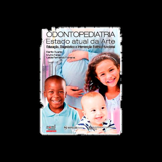 Livro do Ciosp 2018 Odontopediatria: o Estado Atual da Arte