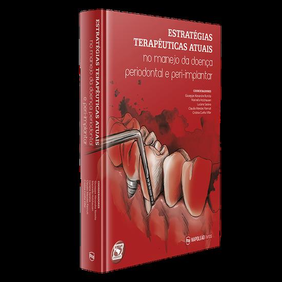 Livro Estratégias Terapêuticas Atuais - No Manejo da Doença Periodontal e Peri-Implantar