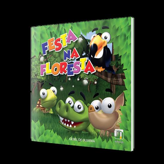Livro Infantil Festa Na Floresta 2ª Edição