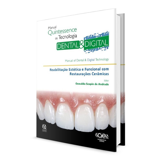 Livro Manual Quintessence de Tecnologia Dental & Digital