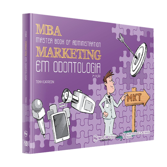 Livro Mba - Master Book Of Administration Marketing em Odontologia 2ª Edição
