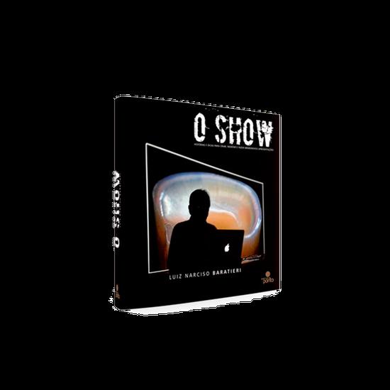 Livro o Show - 2ª Edição