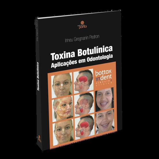 Livro Toxina Botulínica: Aplicações em Odontologia